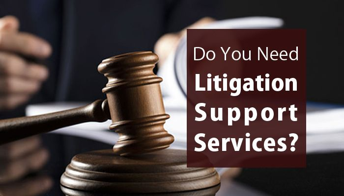 Litigation Support: The Benefits Of Having It
